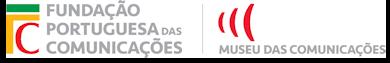 Fundação Portuguesa das Comunicações | Museu das Comunicações